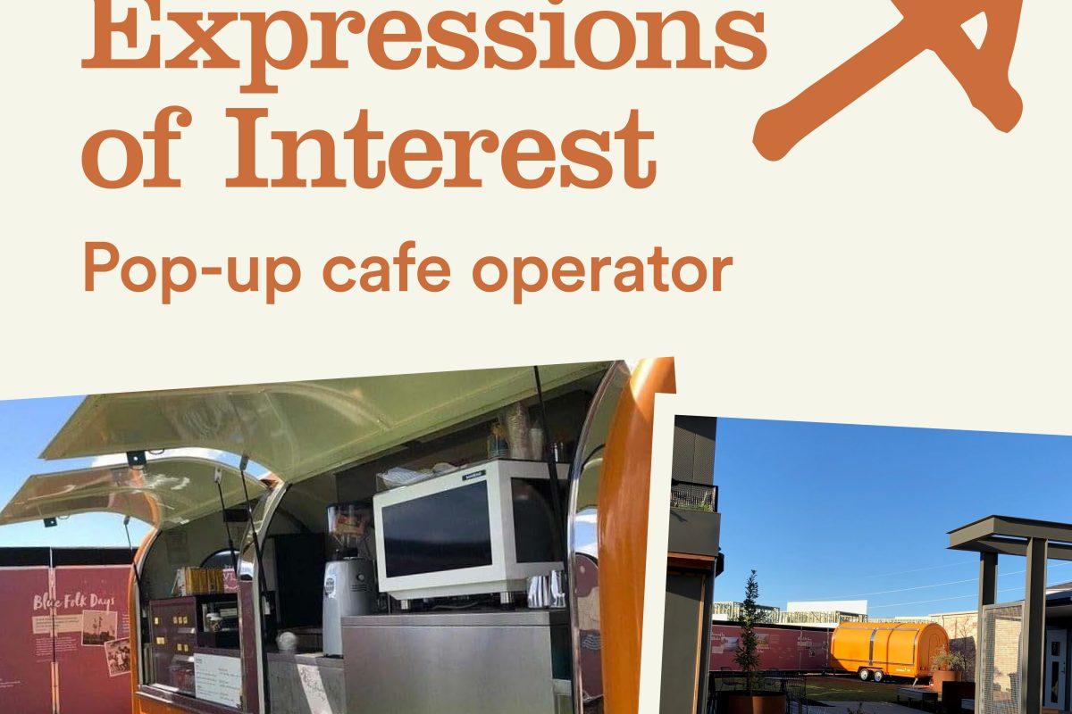 EOI: Pop-up café operator at the GX Display Village